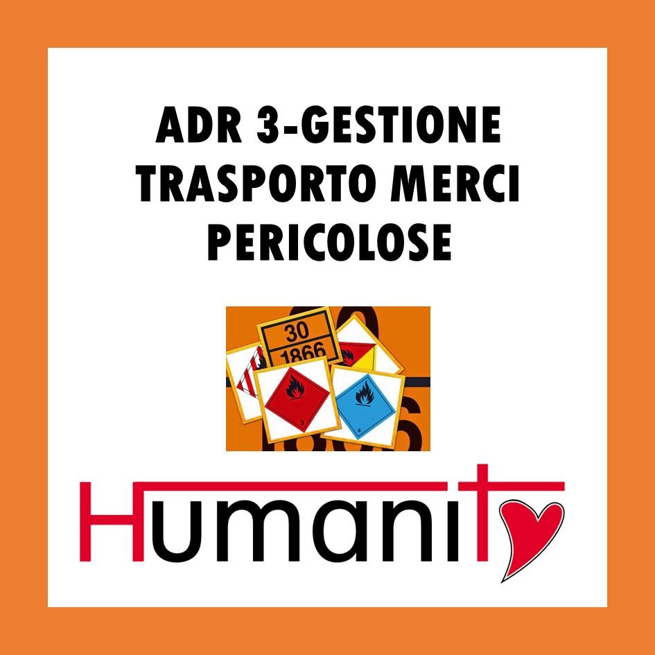 ADR 3 – GESTIONE TRASPORTO MERCI PERICOLOSE