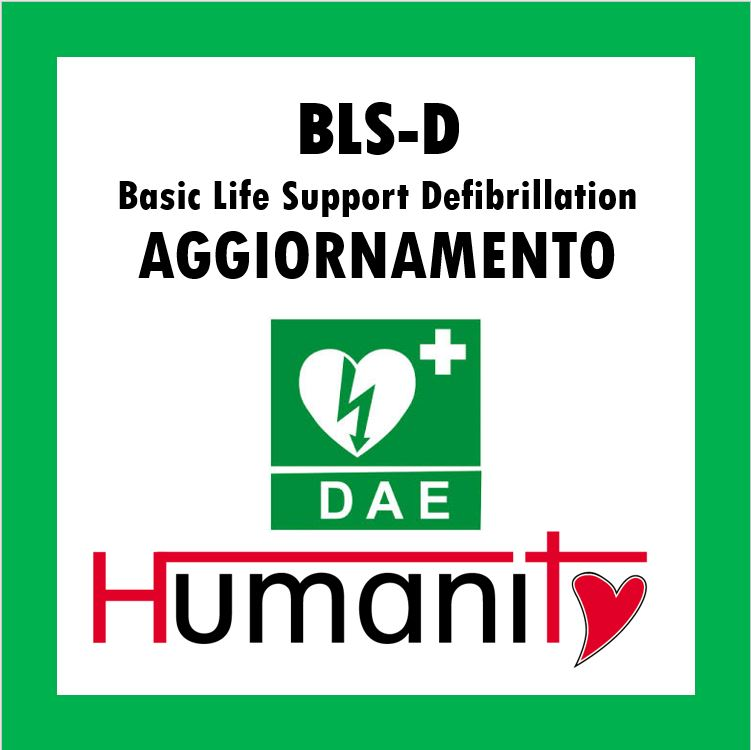 AG – ML – BLS – D  Basic Life Support Defibrillation – AGGIORNAMENTO 3 ORE