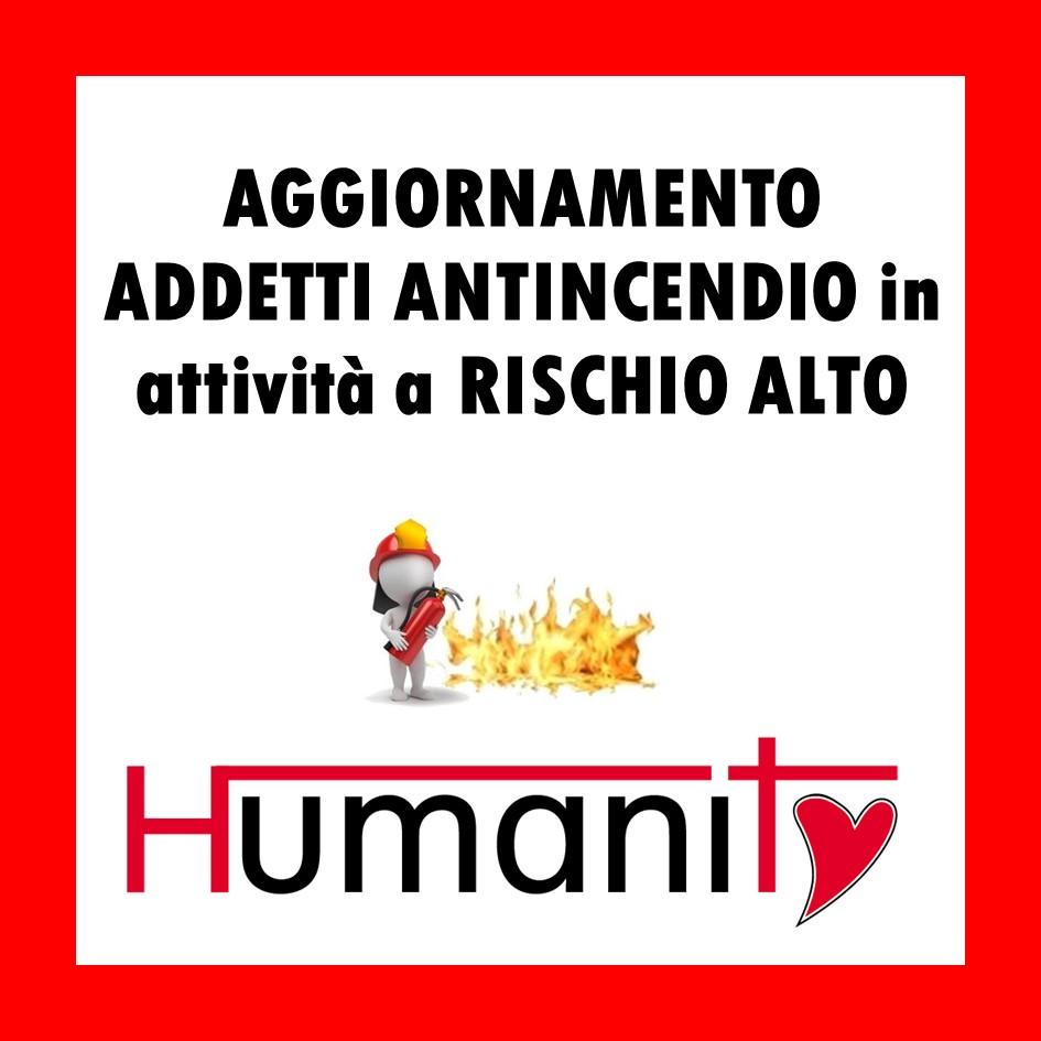 AG-ANT-A – Aggiornamento Addetto ANTINCENDIO in attività a RISCHIO ALTO – 8 ORE