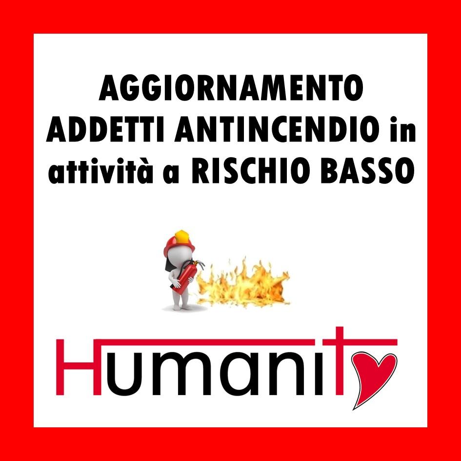 AG-ANT-B – Aggiornamento Addetto ANTINCENDIO in attività a RISCHIO BASSO – 2 ORE