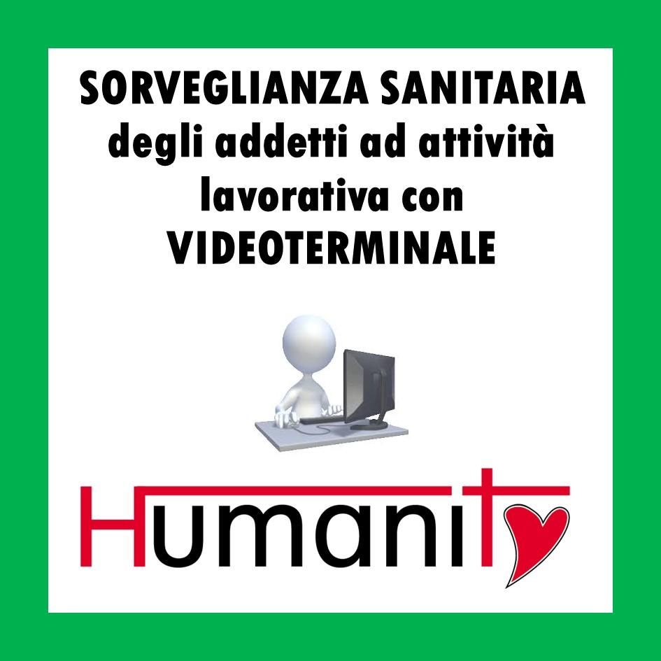 LINEE GUIDA per la SORVEGLIANZA SANITARIA degli addetti ad attività lavorativa con VIDEOTERMINALE