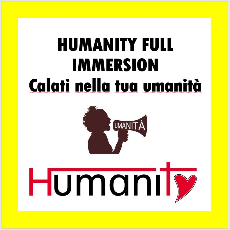 Humanity full immersion – 1° livello – 12 ore