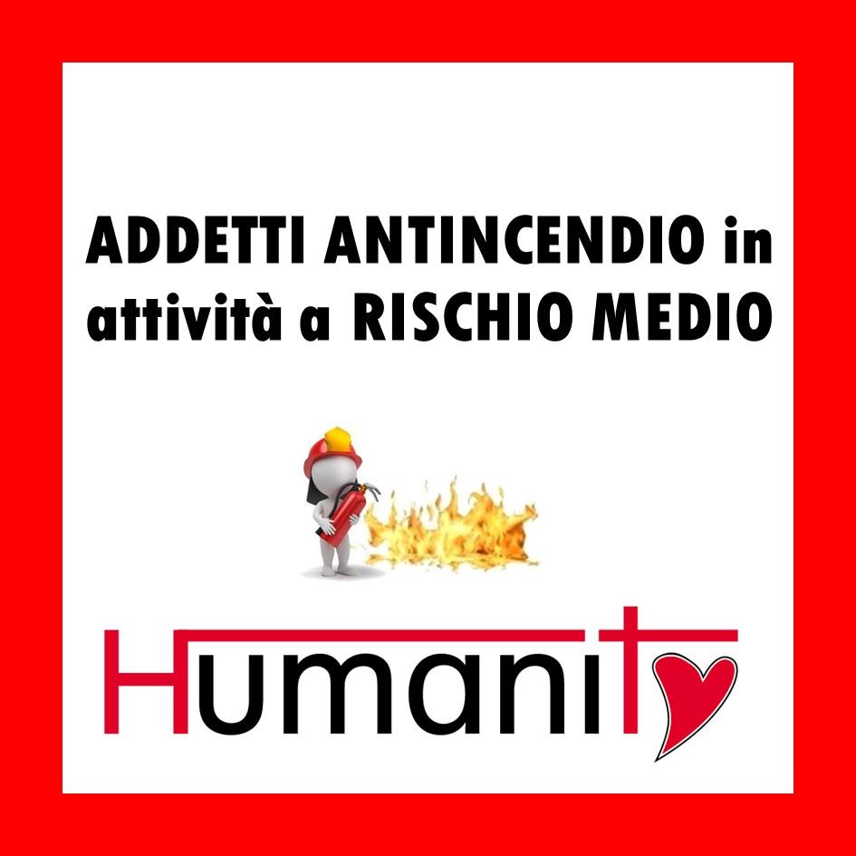ANT-M – Addetto ANTINCENDIO in attività a RISCHIO MEDIO – 8 ORE