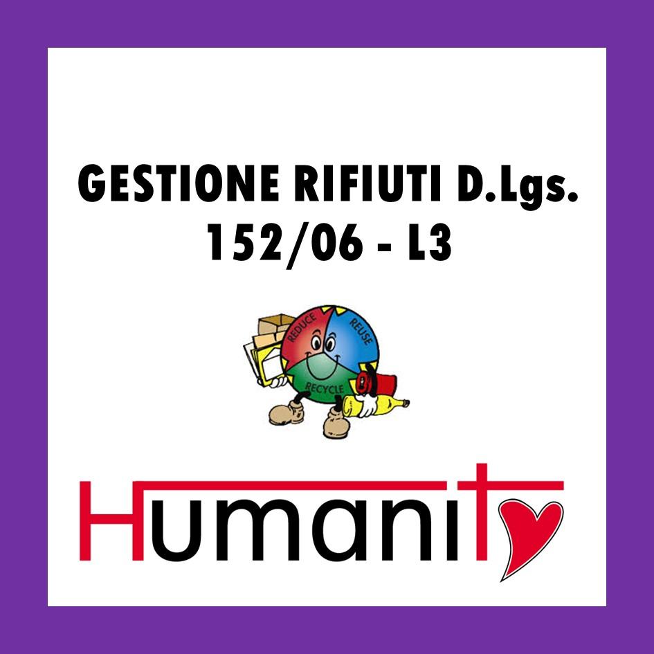 RIF-L3 – GESTIONE RIFIUTI D.Lgs. 152/06 – pomeriggio